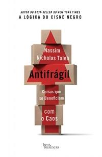 "Capa do livro ""Antifrágil"" de Nassin N. Taleb"
